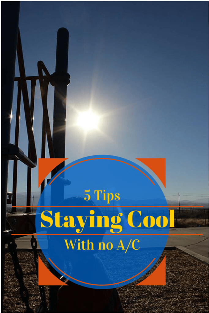 5 Tips: Staying Cool With No A/C