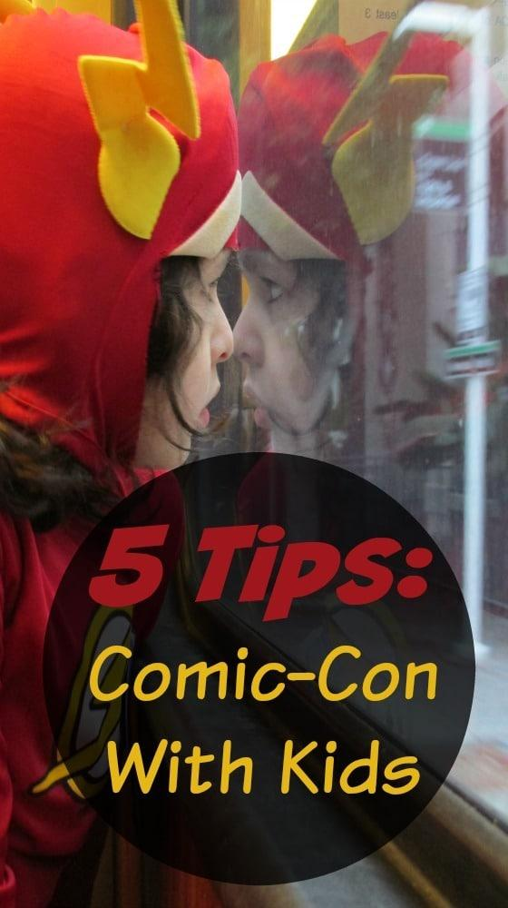 5 Tips: Taking Your Kids to Comic-Con