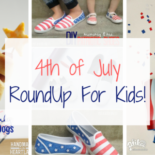 Kid Friendly Fourth of July Roundup
