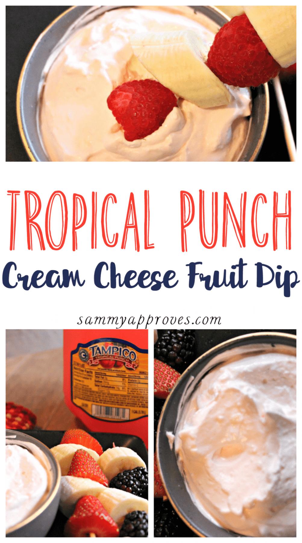 Tropical Punch Cream Cheese Fruit Dip