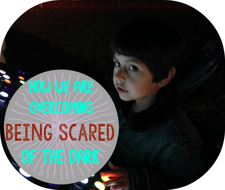 How we are Overcoming Being Scared of the Dark
