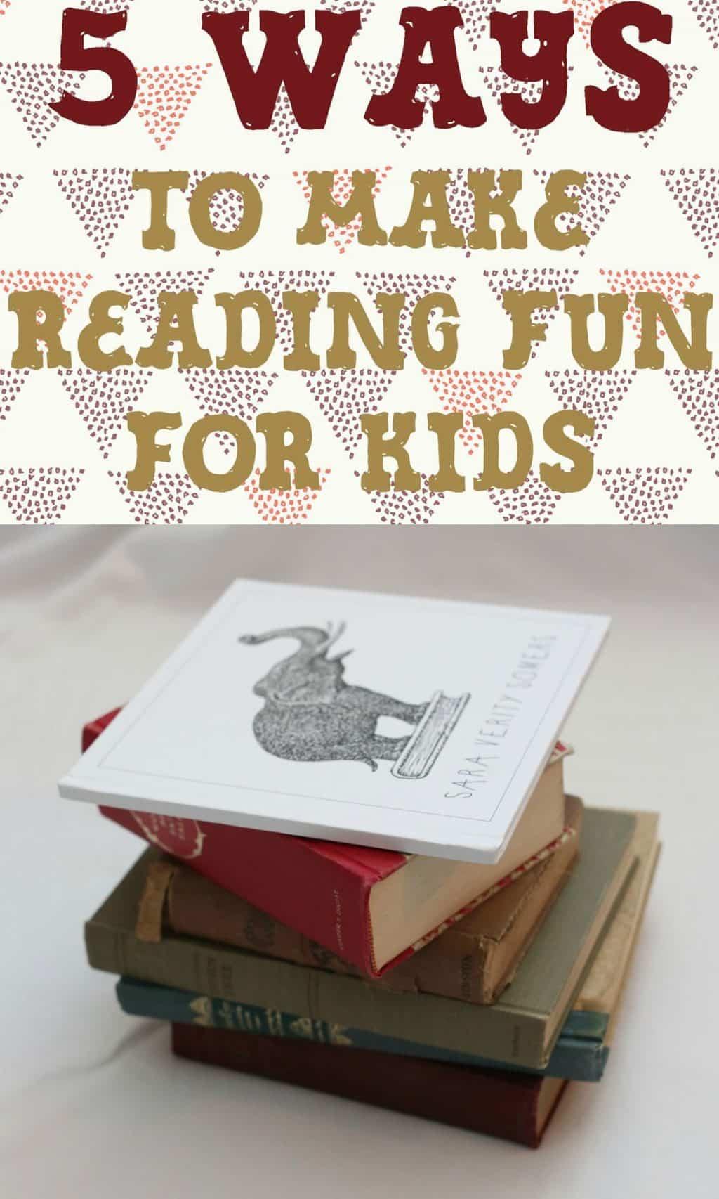 make reading fun for kids