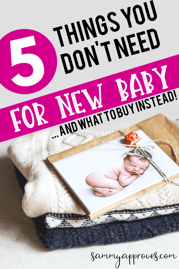 5 Things You Don't Need to Buy For Your New Baby