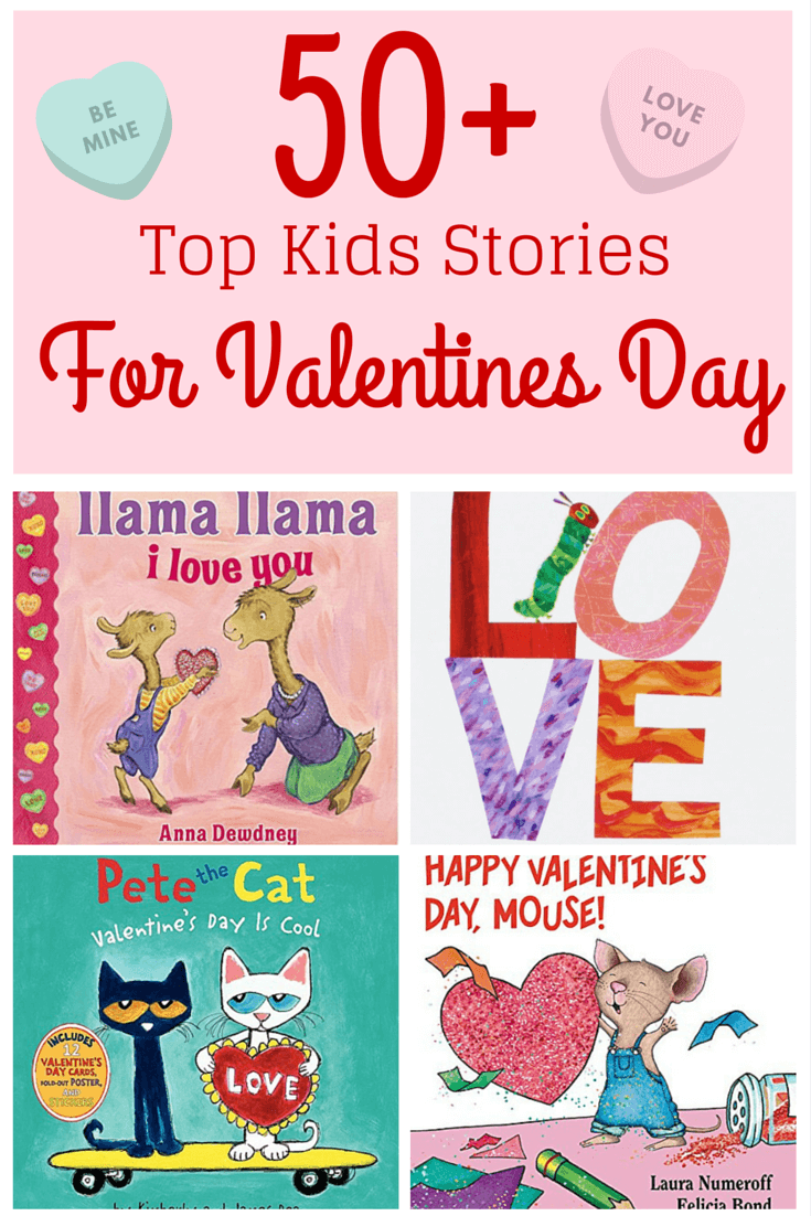 30+ Top Kids Stories for Valentines Day