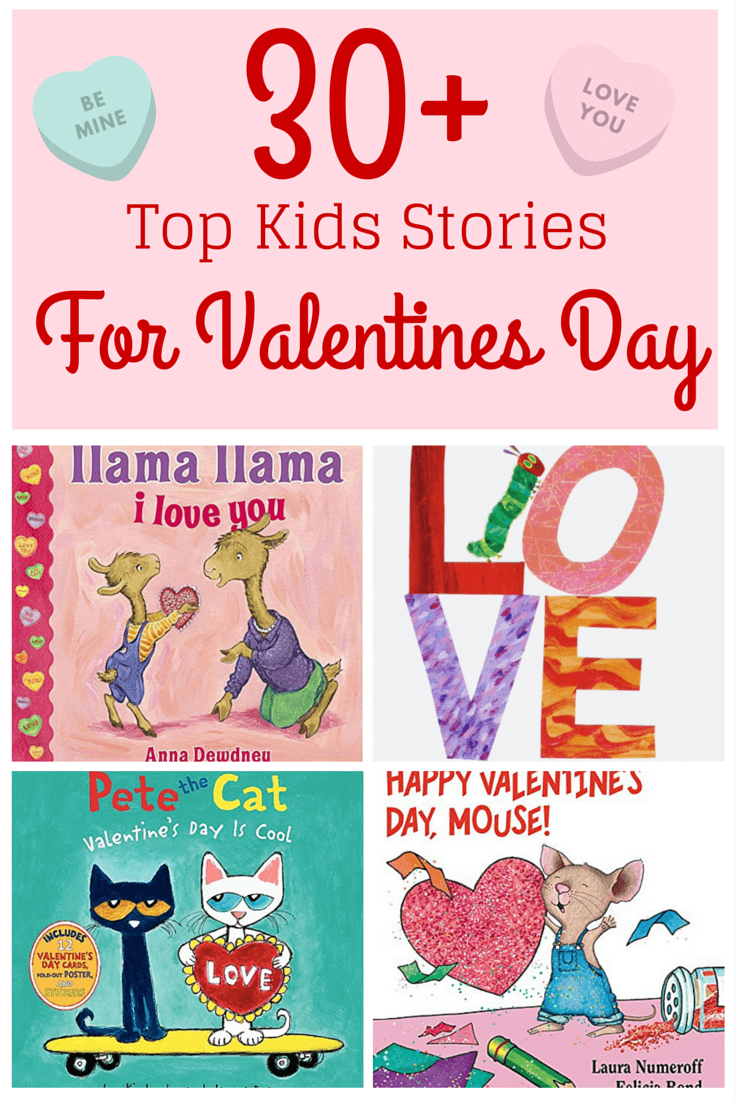 30+ Top Kids Stories for Valentines Day •