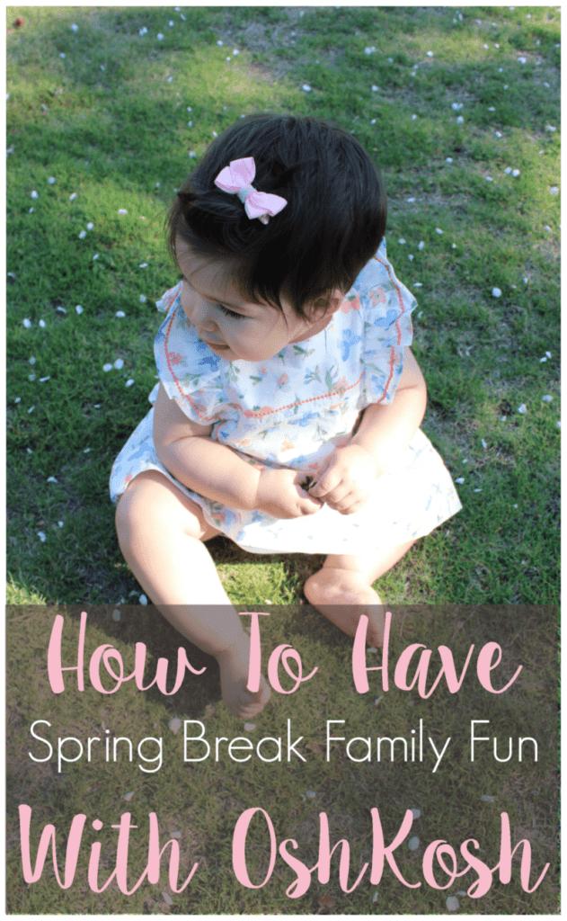 How to Have Spring Break Family Fun with OshKosh