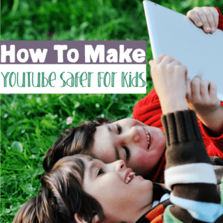 How to Make YouTube Safer For Kids