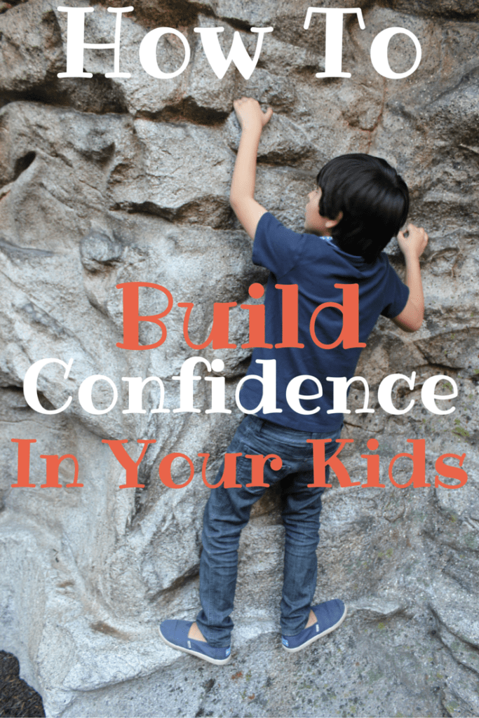 How To Build Confidence In Your Kids