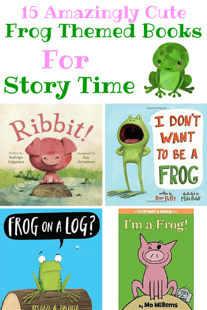 15 Amazingly Cute Frog Themed Books For Story Time Sammy
