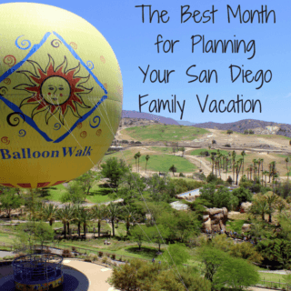 The Best Month For Planning Your San Diego Family Vacation