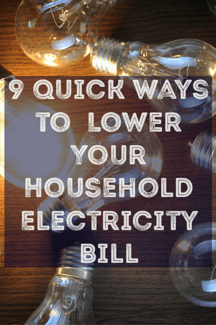 9 quick ways to lower your household electricity bill. Black Bedroom Furniture Sets. Home Design Ideas