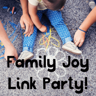 Family joy Link Party #58