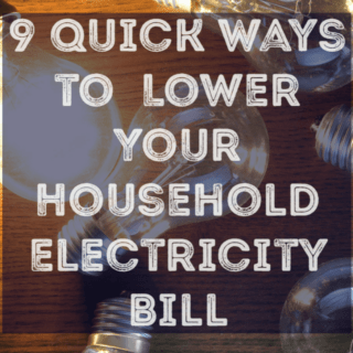 9 Quick Ways to Lower Your Household Electricity Bill
