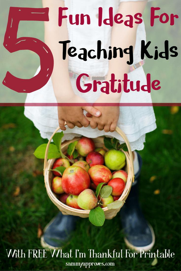 5 Fun Ideas for Teaching Kids Gratitude