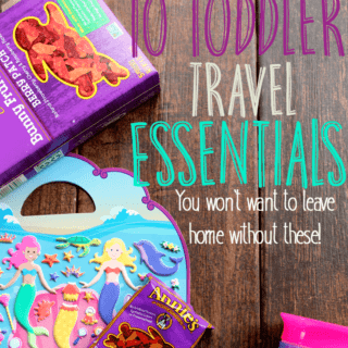10 Toddler Travel Essentials – You Won't Want to Leave Home Without!