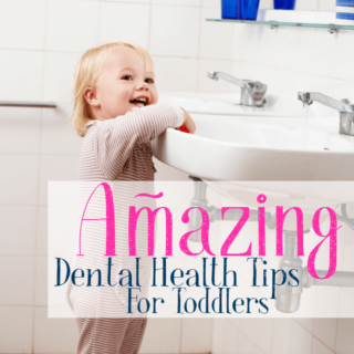 Amazing Dental Health Tips for Toddlers – Give Kids a Smile