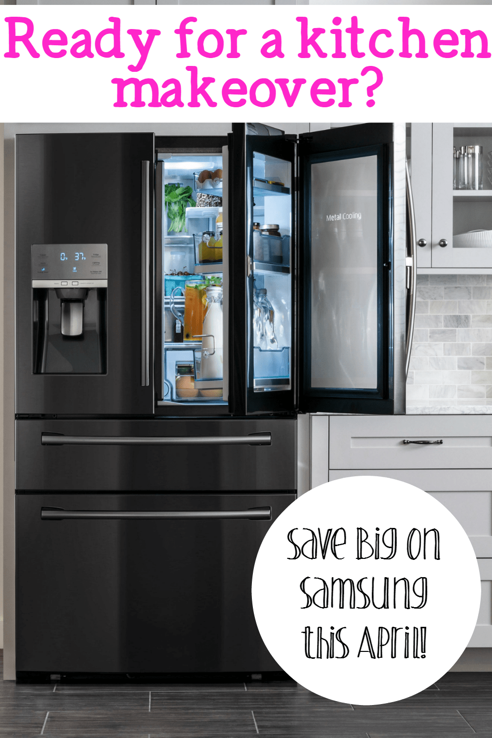 Ready for a Kitchen Makeover? Save on Samsung at Best Buy this April!