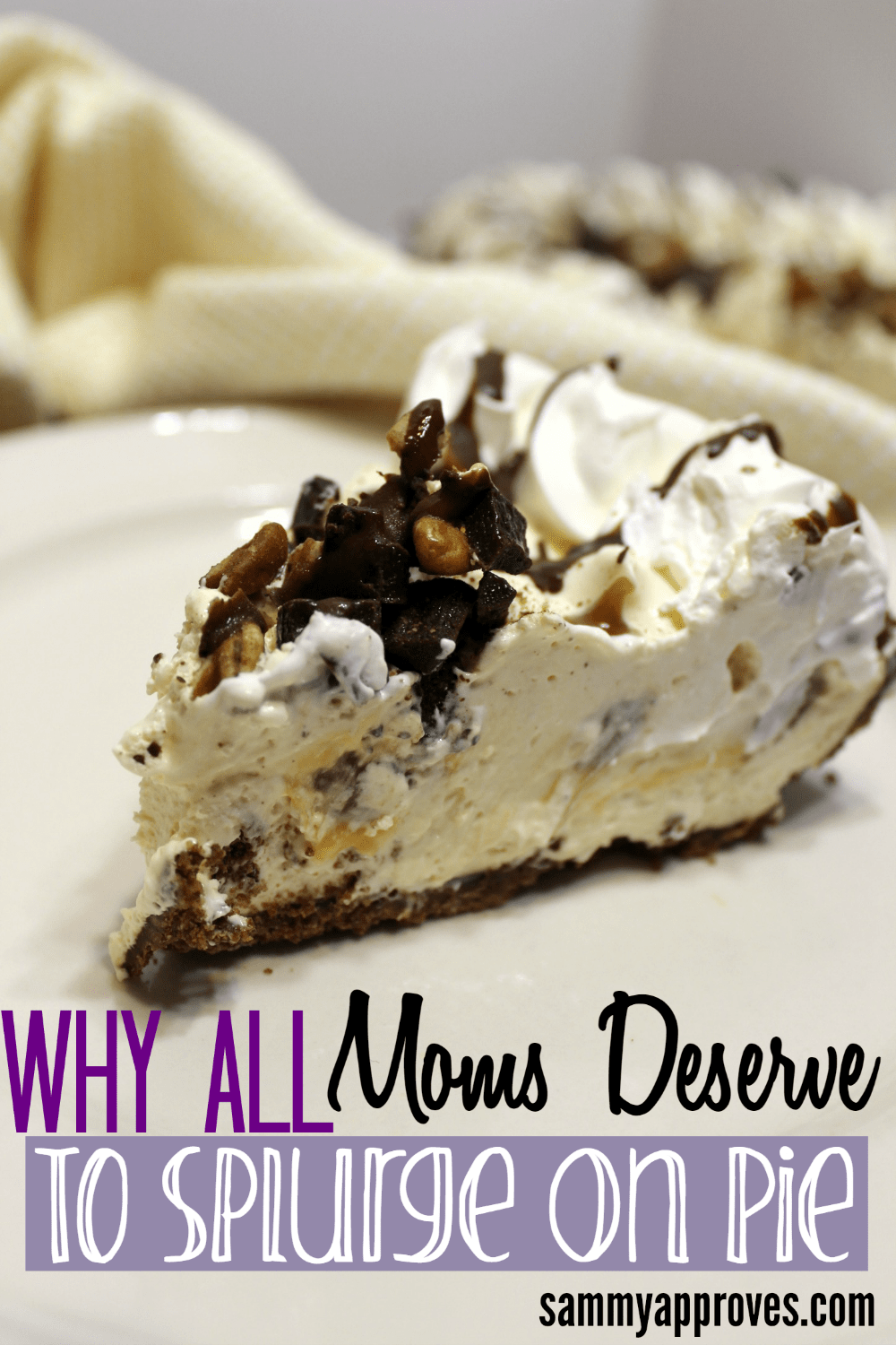 Why All Moms Deserve to Splurge on Pie!