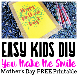 Easy Mother's Day Giving Ideas for Kids | FREE DIY Mother's Day Card Template
