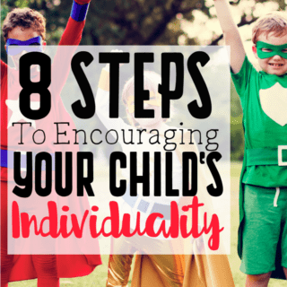 8 Steps to Encouraging Your Child's Individuality | All Kids are Unique