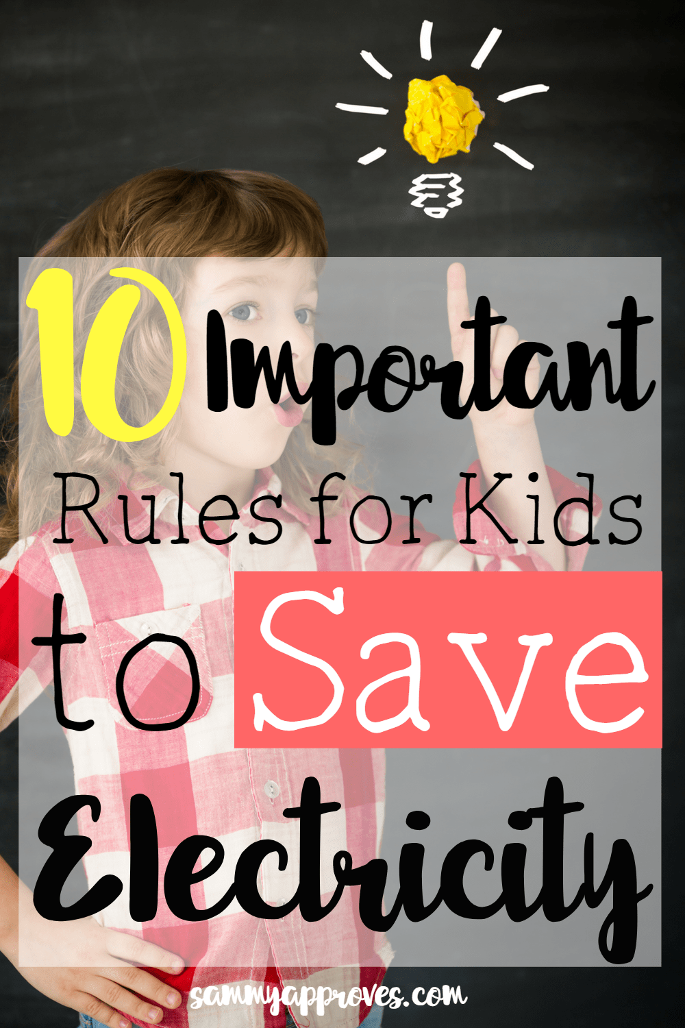 10 Important Rules for Kids to Save Electricity