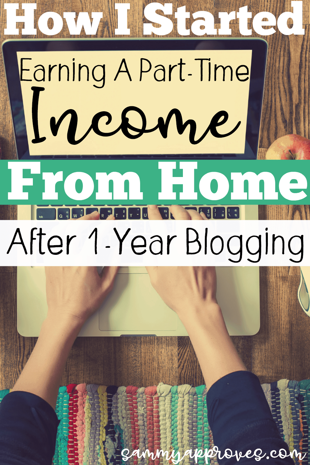 How I Started Earning a Part-Time Income After One Year Blogging