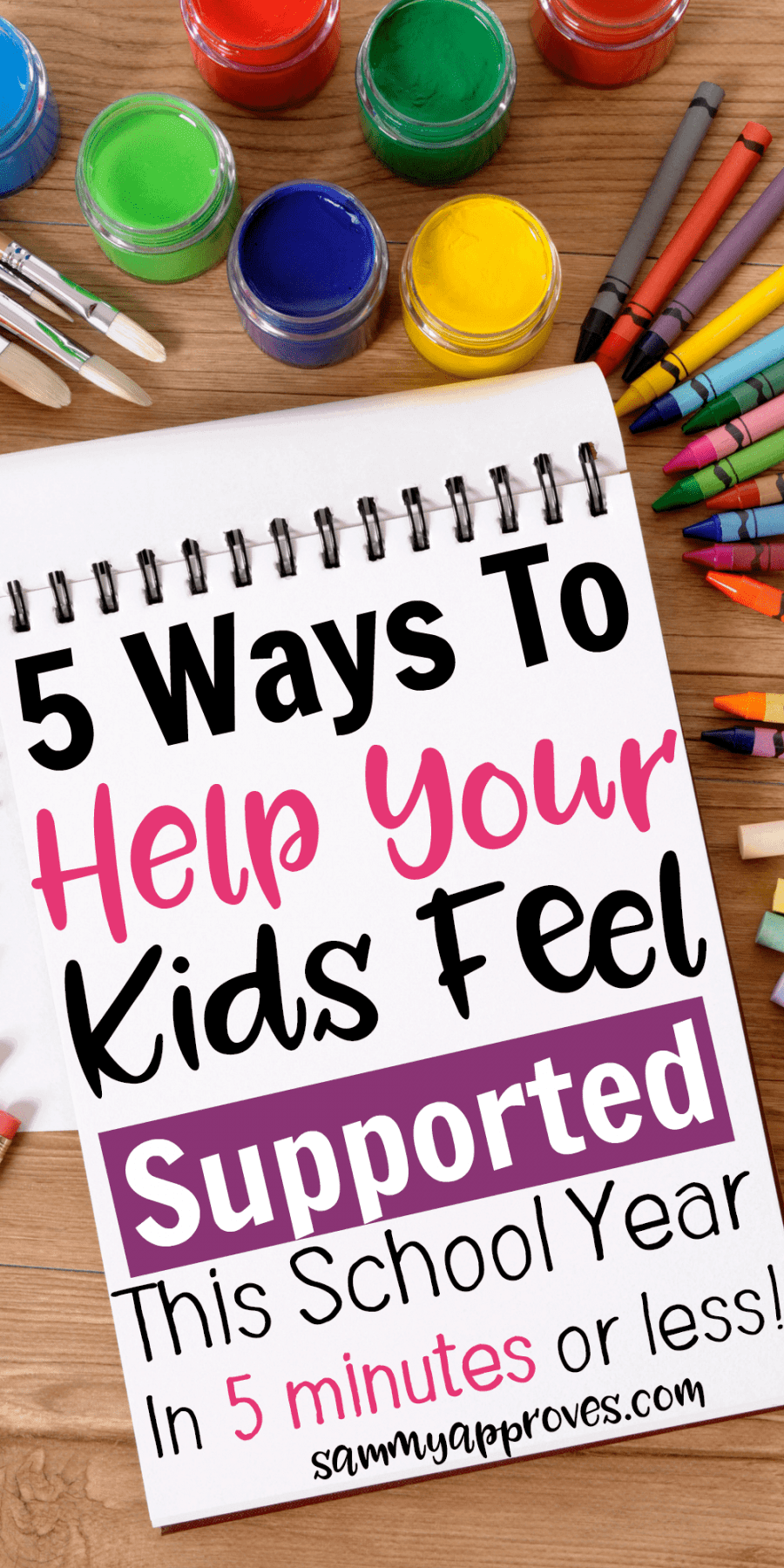 5 Ways to Help Your Kids Feel Supported During the School Year