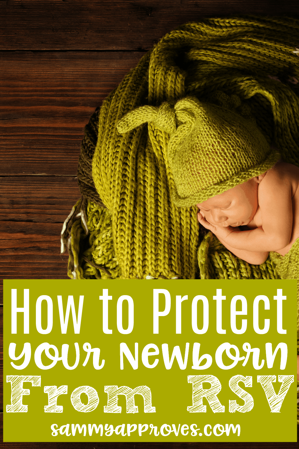 How to Protect Your Newborn From RSV
