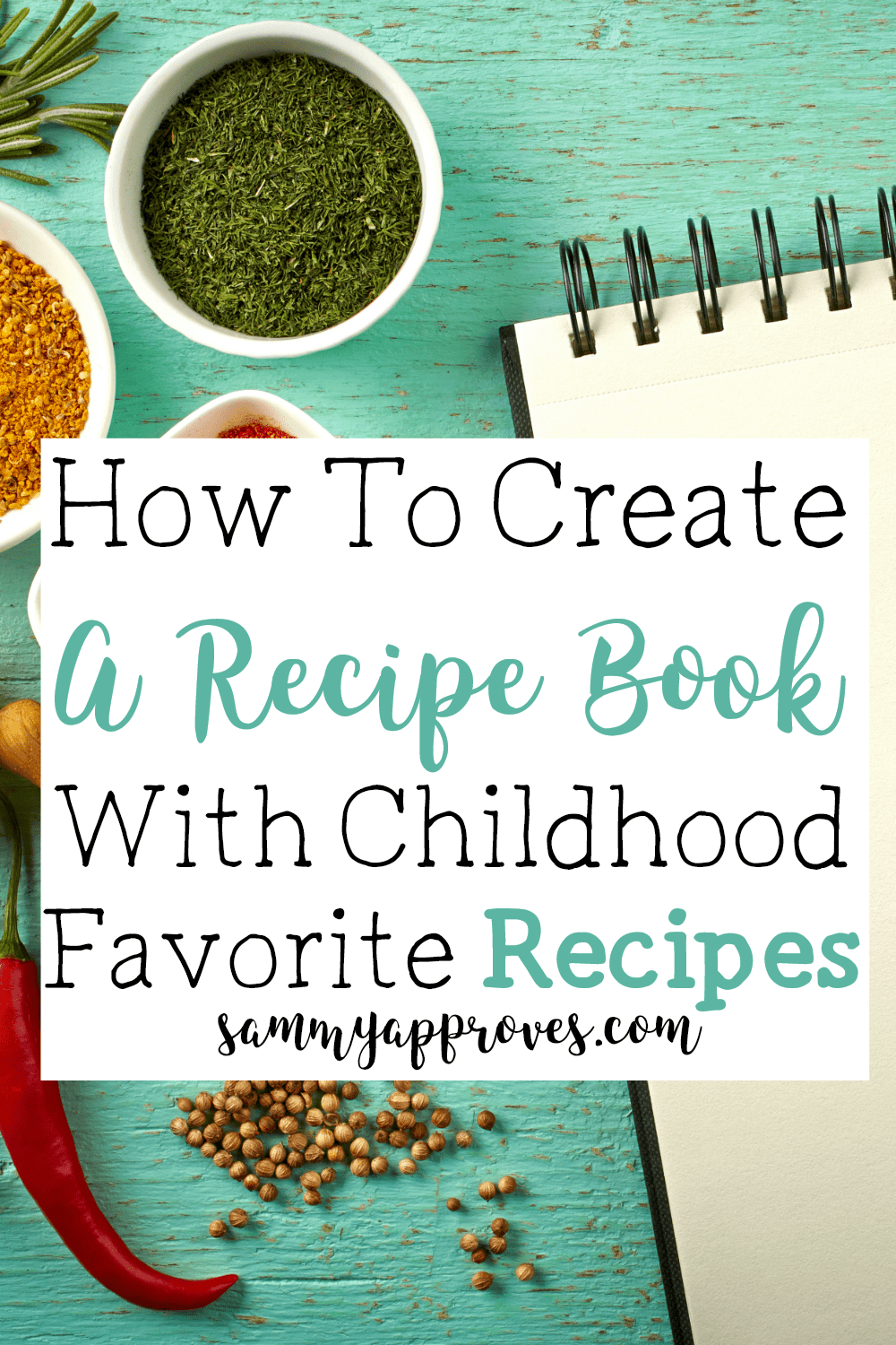 How to Create a Recipe Book with Childhood Favorite Recipes