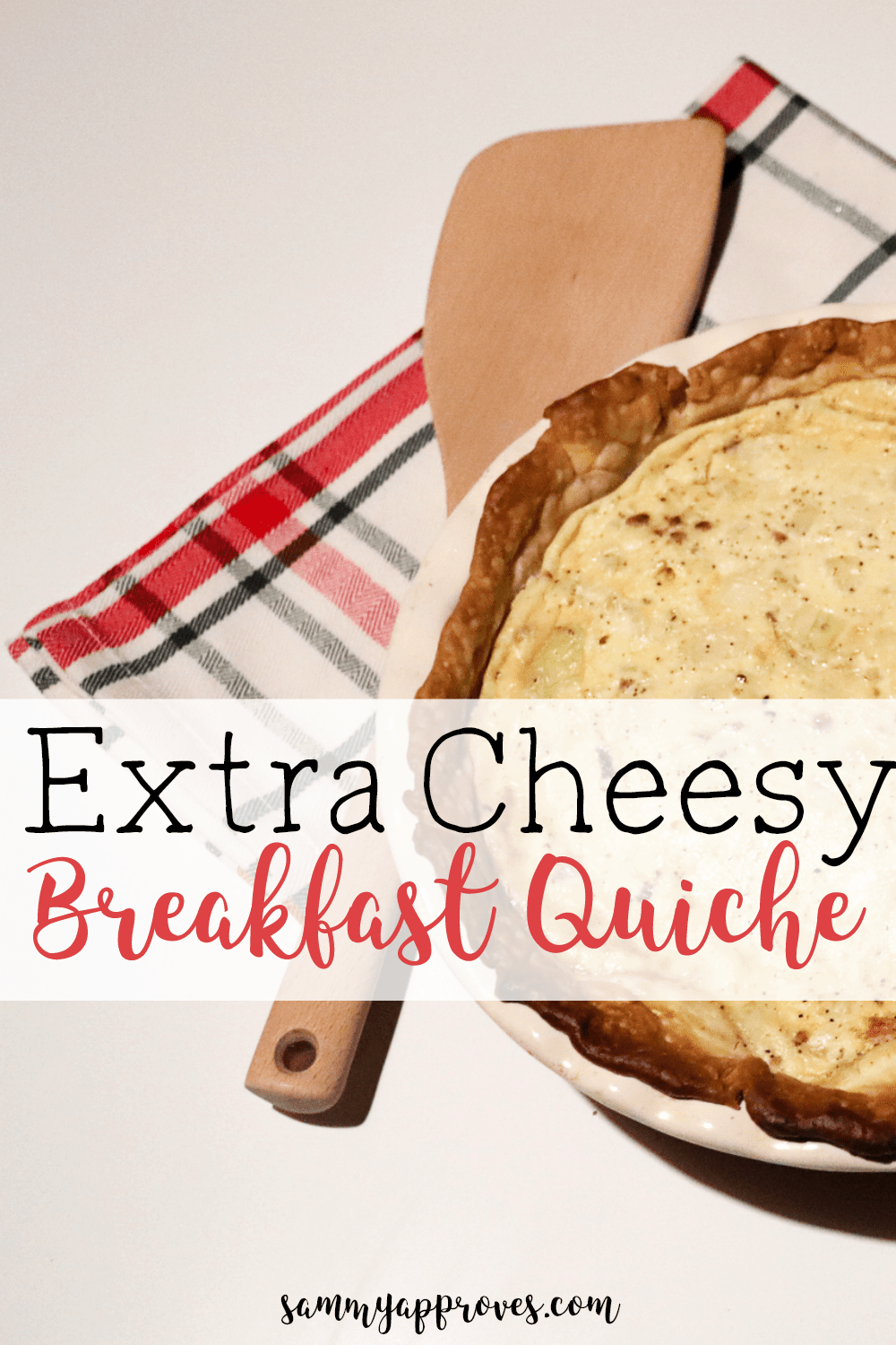 Extra Cheesy Breakfast Quiche