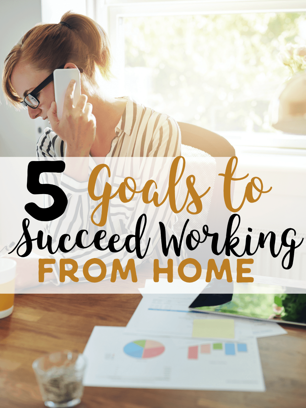 5 Goals to Succeed Working From Home