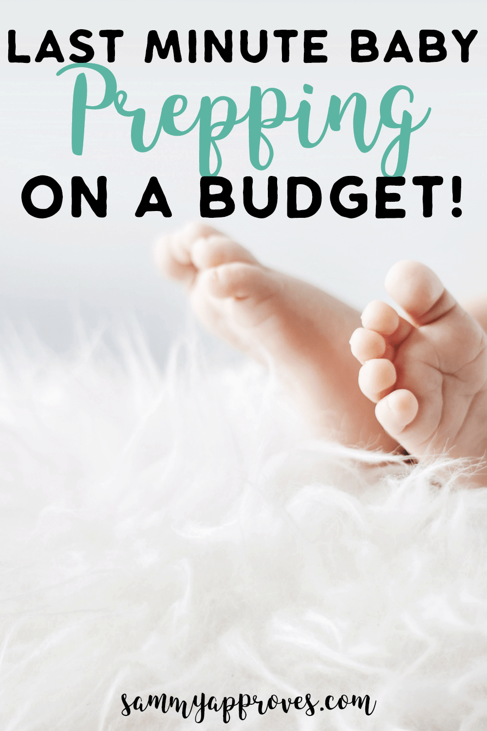Last Minute Baby Prepping on a Budget
