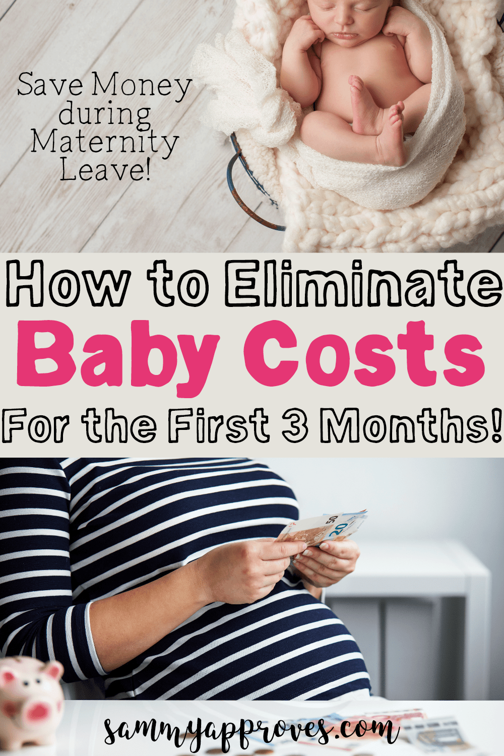 How to Eliminate Baby Costs for the First 3 Months | Save During Maternity Leave