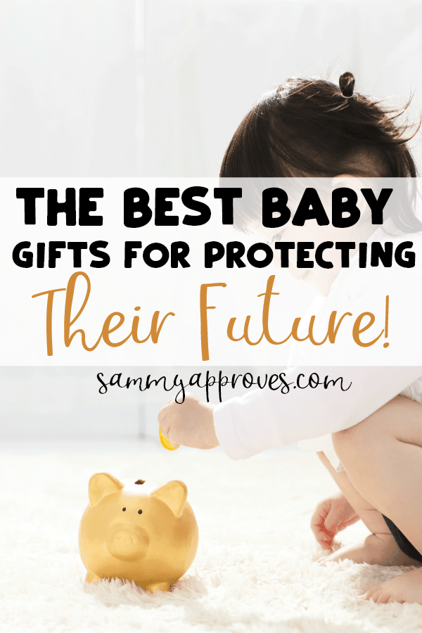 The Best Baby Gifts for Protecting Their Future